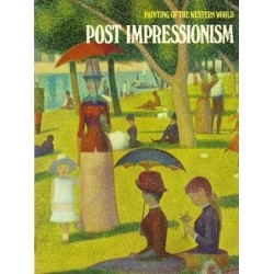 PAINTING OF THE WESTERN WORLD. POST IMPRESSIONISM [antykwariat]
