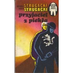 Arkadij Strugacki, Borys Strugacki PRZYJACIEL Z PIEKŁA [antykwariat]