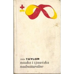 John Taylor NAUKA I ZJAWISKA NADNATURALNE [antykwariat]