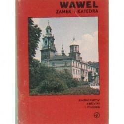 Antoni Franaszek WAWEL. ZAMEK I KATEDRA [antykwariat]