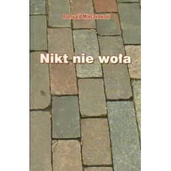 Romuald Mieczkowski NIKT NIE WOŁA [antykwariat]