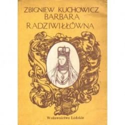 Zbigniew Kuchowicz BARBARA RADZIWIŁŁÓWNA [antykwariat]