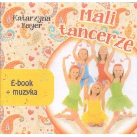 Katarzyna Bayer MALI TANCERZE. E-BOOK