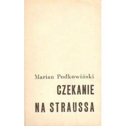 Marian Podkowiński CZEKANIE NA STRAUSSA [antykwariat]