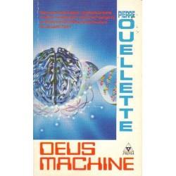 Pierre Ouellette DEUS MACHINE [antykwariat]