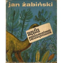 Jan Żabiński ZAGADKA EWOLUCJONIZMU [antykwariat]
