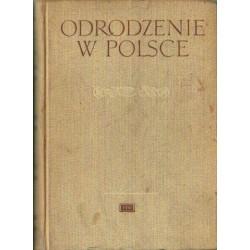 Maria Renata Mayenowa, Zenon Klemensiewicz (red.) ODRODZENIE W POLSCE. TOM 3: HISTORIA JĘZYKA. CZĘŚĆ 2 [antykwariat]