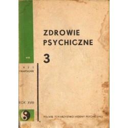 ZDROWIE PSYCHICZNE NR 3/1977. ZAGADNIENIA HIGIENY PSYCHICZNEJ [antykwariat]