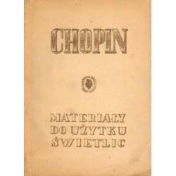 Zofia Lissa CHOPIN. MATERIAŁY DO UŻYTKU ŚWIETLIC [antykwariat]