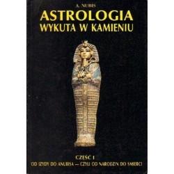 A. Nubis ASTROLOGIA WYKUTA W KAMIENIU. CZĘŚĆ 1 [antykwariat]