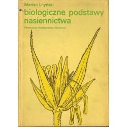 Marian Lityński BIOLOGICZNE PODSTAWY NASIENNICTWA [antykwariat]