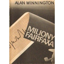 Alan Winnington MILIONY FAIRFAXA [antykwariat]