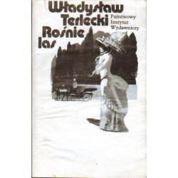Władysław Terlecki ROŚNIE LAS [antykwariat]