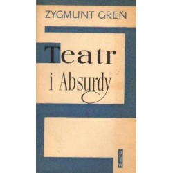 Zygmunt Greń TEATR I ABSURDY. SZKICE [antykwariat]
