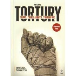 John Conroy TORTURY. OFIARY. PRZEŚLADOWCY. ŚWIADKOWIE