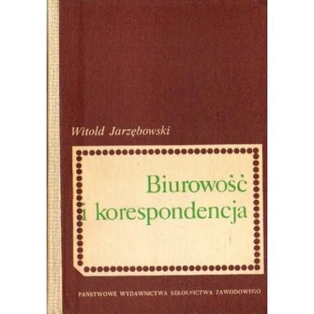 Witold Jarzębowski BIUROWOŚĆ I KORESPONDENCJA [antykwariat]
