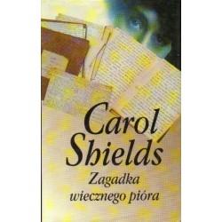 Carol Shields ZAGADKA WIECZNEGO PIÓRA [antykwariat]