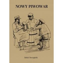 Jakub Sroczyński NOWY PIWOWAR [reprint]