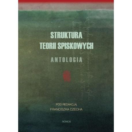 Franciszek Czech (red.) STRUKTURA TEORII SPISKOWYCH