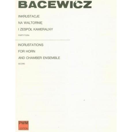 INKRUSTACJE NA RÓG I ZESPÓŁ KAMERALNY Grażyna Bacewicz