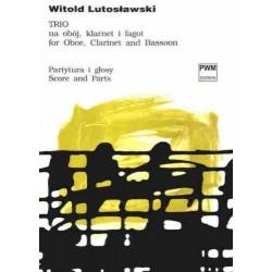TRIO NA OBÓJ, KLARNET I FAGOT Witold Lutosławski