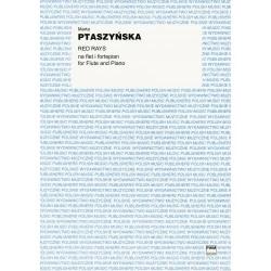 Marta Ptaszyńska RED RAYS NA FLET I FORTEPIAN