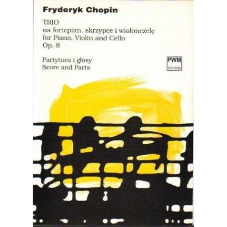 Fryderyk Chopin TRIO G-MOLL NA FORTEPIAN, SKRZYPCE I WIOLONCZELĘ OP. 8. PARTYTURA I GŁOSY