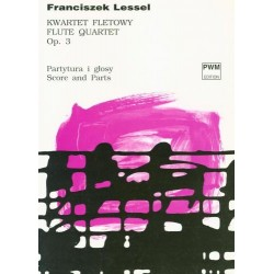 Franciszek Lessel KWARTET NA FLET, SKRZYPCE, ALTÓWKĘ I WIOLONCZELĘ G-DUR OP. 3 [PART. I GŁ.]