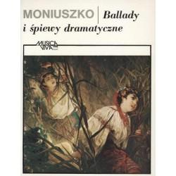 Stanisław Moniuszko BALLADY I ŚPIEWY DRAMATYCZNE PIEŚNI SOLOWE Z FORTEPIANEM