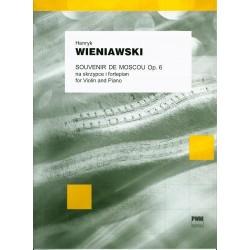 Henryk Wieniawski SOUVENIR DE MOSCOU DEUX AIRS RUSSES OP. 6 NA SKRZYPCE I FORTEPIAN