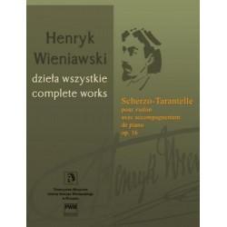 Henryk Wieniawski SCHERZO-TARANTELLE POUR VIOLON AVEC ACOMPAGNEMENT DE PIANO OP. 16