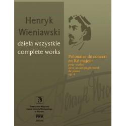 Henryk Wieniawski POLONEZ KONCERTOWY D-DUR OP. 4 NA SKRZYPCE I FORTEPIAN