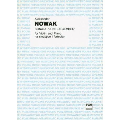 Aleksander Nowak SONATA JUNE-DECEMBER  NA SKRZYPCE I FORTEPIAN
