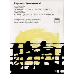 FANTAZJA III KWARTET SMYCZKOWY E-MOLL Zygmunt Noskowski