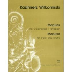 Kazimierz Wiłkomirski MAZUREK NA WIOLONCZELĘ I FORTEPIAN