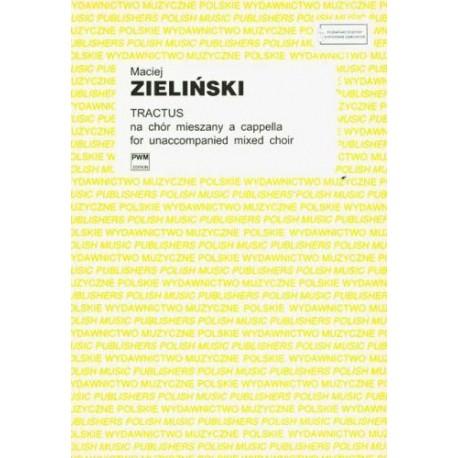 TRACTUS NA CHÓR MIESZANY A CAPPELLA (PART. STUDYJNA) Maciej Zieliński