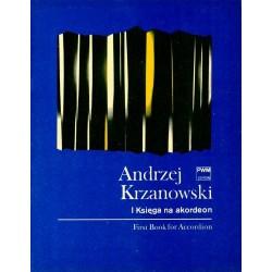I KSIĘGA NA AKORDEON KONCERTOWY (Z BASOWYM MANUAŁEM MELODYCZNYM) Andrzej Krzanowski