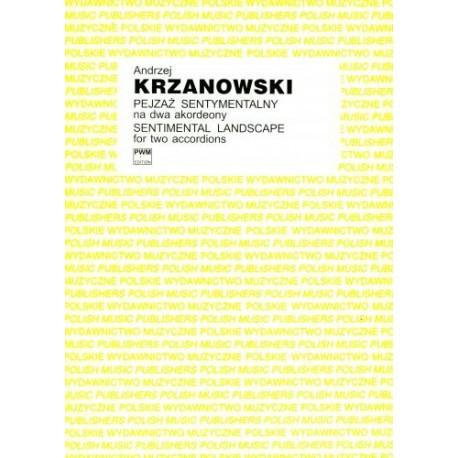 Andrzej Krzanowski PEJZAŻ SENTYMENTALNY NA DWA AKORDEONY