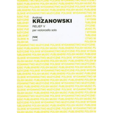 Andrzej Krzanowski RELIEF V NA WIOLONCZELĘ SOLO