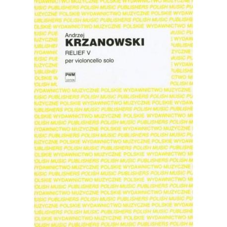 RELIEF V NA WIOLONCZELĘ SOLO Andrzej Krzanowski