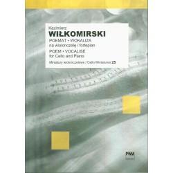 Kazimierz Wiłkomirski POEMAT, WOKALIZA NA WIOLONCZELĘ I FORTEPIAN