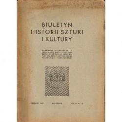 BIULETYN HISTORII SZTUKI I KULTURY. ROK XI. NR 1/2 [antykwariat]