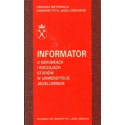 INFORMATOR O KIERUNKACH I RODZAJACH STUDIÓW W UNIWERSYTECIE JAGIELLOŃSKIM 1998-1999 [antykwariat]