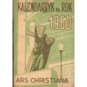 KALENDARZYK ARS CHRISTIANA NA ROK 1960 [antykwariat]
