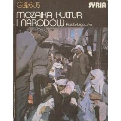 Farida Kuligowska SYRIA: MOZAIKA KULTUR I NARODÓW / Jerzy Chociłowski BANGLADESZ: ŻYCIE W CIENIU KATASTROFY [antykwariat]