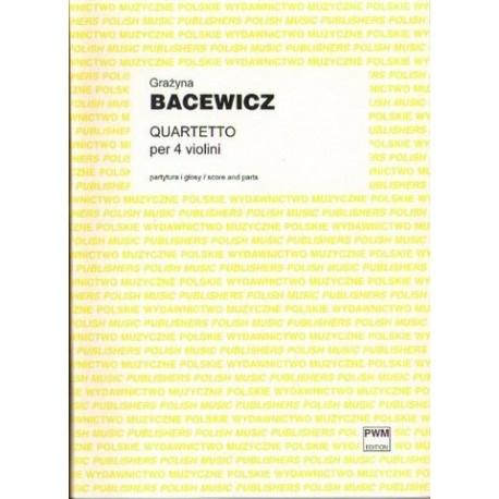 QUARTETTO PER 4 VIOLINI Grażyna Bacewicz