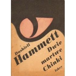 Dashiell Hammett DWIE MARTWE CHINKI [antykwariat]