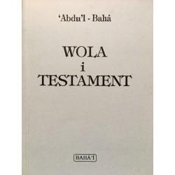 Abdu'l-Baha WOLA I TESTAMENT