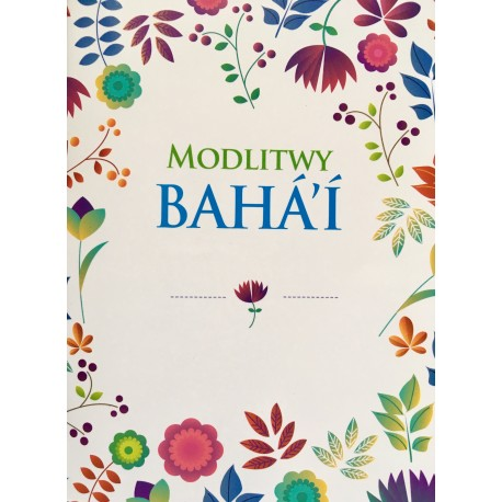 MODLITWY BAHA'I (wersja z motywem kwiatowym)