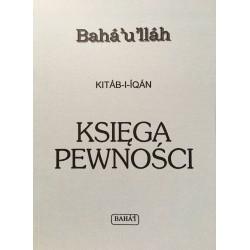 Baha'u'llah KITAB-I-IQAN. KSIĘGA PEWNOŚCI